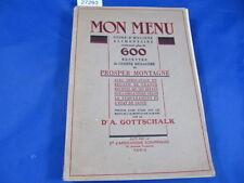 Montagné Mon menu - Guide d'hygiène alimentaire contenant plus de 600 rece...