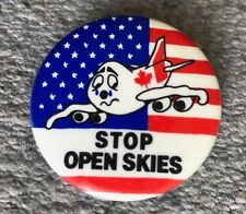 Vintage Stop Open Skies Canada United States Airline Pin Button