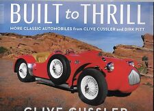 BUILT TO THRILL by CLIVE CUSSLER, Signed/ Autographed, More Vehicles, 2016, hbdj