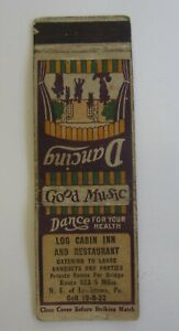 Old 1930's - LOG CABIN INN and Restaurant - MATCHCOVER - Lewistown PA.  Rt. 522