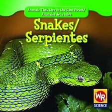 Snakes/ Serpientes (Animals That Live in the Rain Forest/ Animales De-ExLibrary
