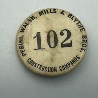 Rare Original Perini Walsh Mills & Blythe Bros Construction Employee ID Badge R8