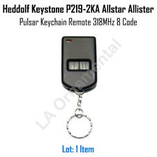 Heddolf Keystone P219-2KA Allstar Allister Pulsar Keychain Remote 318MHz 8 Code