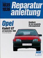 Opel Kadett GT ab 09/1988 Reparaturanleitung Reparatur-Handbuch Reparaturbuch