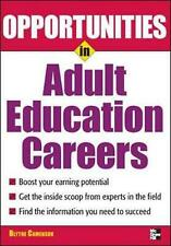Opportunities in Adult Education Careers by Blythe Camenson (English) Paperback