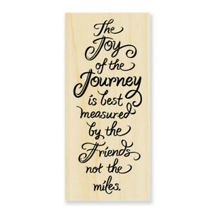 Joy Of The Journey Friends Saying Wood Mounted Rubber Stamp Stampendous N237 NEW