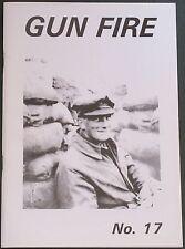 GUN FIRE WW1 (17) First World War 138th Lincoln Leicester 1/5 Battalion Regiment