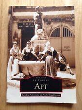 APT, FRANCE HISTORY BOOK, MEMOIRE EN IMAGES, SANDRA POEZEVARA, ANDRE KAUFFMANN