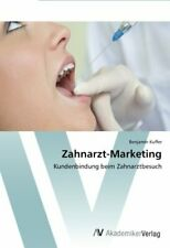 Zahnarzt-Marketing.by Benjamin  New 9783639396270 Fast Free Shipping.#*=