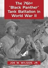 The 761st Black Panther Tank Battalion in World War II: An Illustrated-ExLibrary