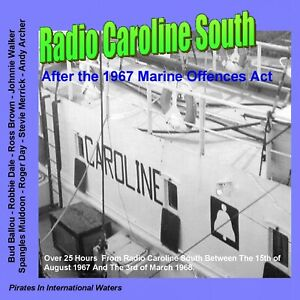 Pirate Radio Caroline South After The 14th August 1967 Volume One