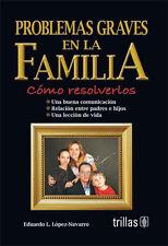Problemas Graves en la Familia
