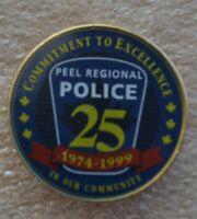 PEEL REGIONAL POLICE 1974-99 25th ANNIVERSARY PIN ÉPINGLETTE