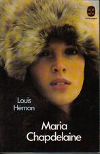 Louis Hémon : MARIA CHAPDELAINE récit du Canada français - livre de poche