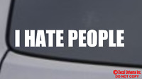 I HATE PEOPLE Vinyl Decal Sticker Car Window Wall Bumper Funny Insult Everyone