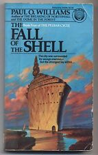 The Pelbar Cycle: The Fall of the Shell Bk. 4 by Paul O. Williams 1982, Paperbak