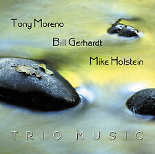 TONY MORENO, BILL GERHARDT, MIKE HOLSTEIN - TRIO MUSIC CD - ART OF LIFE RECORDS