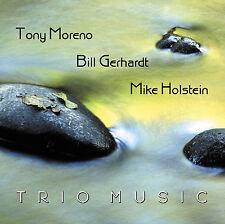 TONY MORENO, BILL GERHARDT, MIKE HOLSTEIN - TRIO MUSIC CD - ART OF LIFE RECORDS