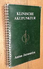 Anton Jayasuriya - Klinische AKUPUNKTUR - von 1993