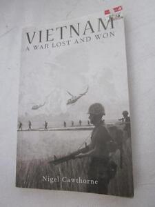 VIETNAM A War Lost And Won Nigel Cawthorne PB Military