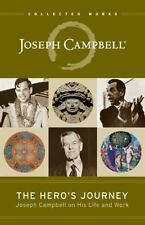 The Hero's Journey: Joseph Campbell on His Life and Work: By Campbell, Joseph