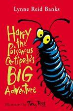 Harry the Poisonous Centipede's Big Adventure by Banks, Lynne Reid 0006755356