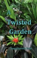 A Twisted Garden (Paperback or Softback)