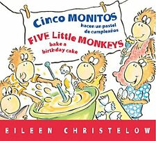 Cinco monitos hacen un pastel de cumpleanos / Five Little Monkeys Bake a Birthda
