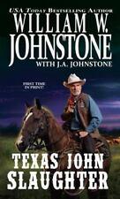 Texas John Slaughter Johnstone, William W. Paperback