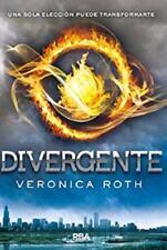 Divergente (Trilogía Divergente nº 1) (Spanish Edition) by Veronica Roth