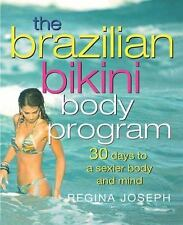 The Brazilian Bikini Body Program: 30 Days to a Sexier Body and Mind-ExLibrary