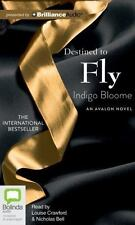 Destined to Fly  Avalon Novels  2013 by Bloome, Indigo