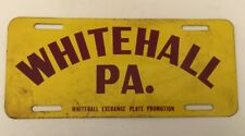 Vintage 1940s 1950s Whitehall Pennsylvania Front Booster License Plate