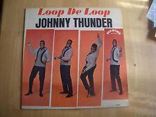 JOHNNY THUNDER ~ LOOP DE LOOP ~ MONO  ~ 1963  331/3 RPM RECORD