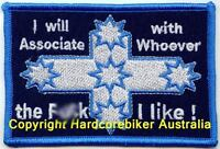 I will Associate with Whoever the F#$K I like embroidered cloth patch D030903