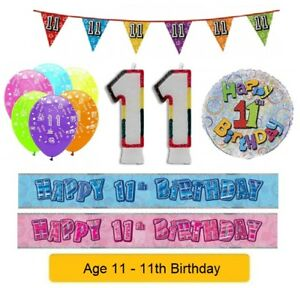 AGE 11 - Happy 11th Birthday Party Banners Balloons Badges Candles & Decorations