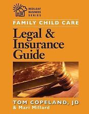 Family Child Care Legal and Insurance Guide : How to Protect Yourself from...