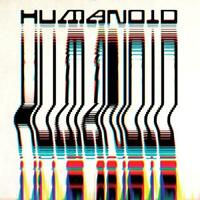 Humanoid - Built By Humanoid (NEW CD)
