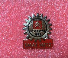 Pins Voiture CITROËN SMAE Usine Metz Lorraine 17 18 Oct 1992