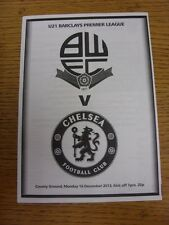 16/12/2013 Bolton Wanderers U21 v Chelsea U21  . Good condition unless previousl