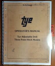 Tye 104- Adjustable Drill Three 3 Point Hitch Model Owner's Operator's Manual