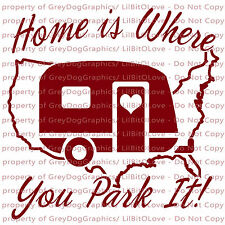 Home is Where You Park It Camper Vinyl Decal Sticker United States Outline