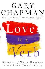 Love is a Verb Paperback By Gary Chapman - Brand New