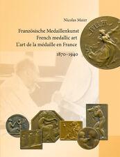 """Buch """"Französische Medaillenkunst 1870-1940"""" (Maier) - Roty Chaplain Charpentier"""