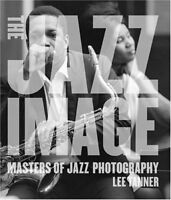 The Jazz Image: Masters of Jazz Photography by Tanner, Lee