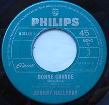 JOHNNY HALLYDAY Bonne Chance / Je t'ecris souvent CANADA 1964 JUKEBOX  45
