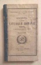EXCERPTA E SACRIS LITURGIAE ROMANAE LIBRIS QUARTANORUM 1852 CHERETIENS