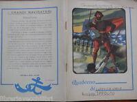 Vecchio quaderno scolastico di scuola epoca I GRANDI NAVIGATORI MAGELLANO BINDA