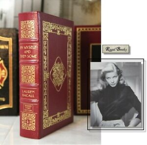 BY MYSELF AND THEN SOME - Easton Press - LAUREN BACALL 🖋SIGNED 1ST ED🖋