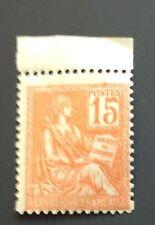 France N° 117 15 C Orange Neuf ** Timbre Plus Grand TTB Cote 35€ +